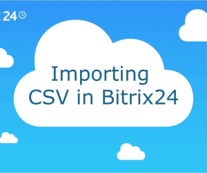 Importing CSV in Bitrix24