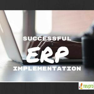 Read more about the article Key to a Successful Implementation of ERP Software Solution