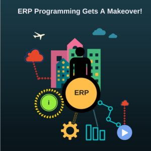 Read more about the article ERP Software Gets A Makeover!