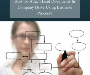 How to Store Attached Document of Lead or deal in Company Drive Using Business Processes