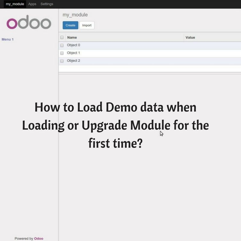 How-to-Load-Demo-data-when-Loading-or-Upgrade-Module-for-the-first-time_-800x800 How to Load Demo data when Loading or Upgrade Module for the first time?