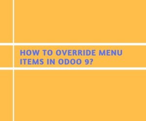 How to Override Menu Items in Odoo 9?