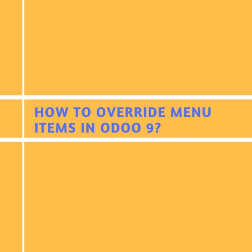 How to Override Menu Items in Odoo 9?