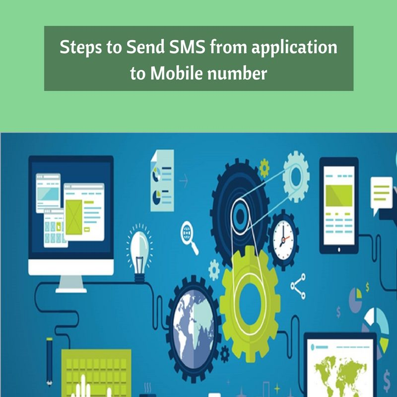 Steps-to-Send-SMS-from-application-to-Mobile-number-800x800 Steps to Send SMS from application to Mobile number