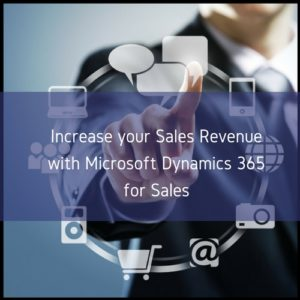 Read more about the article Increase your Sales Revenue with Microsoft Dynamics 365 for Sales