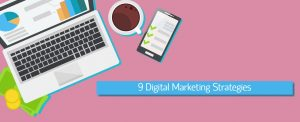 Read more about the article 9 Digital Marketing Strategies to follow in 2019 (and beyond)